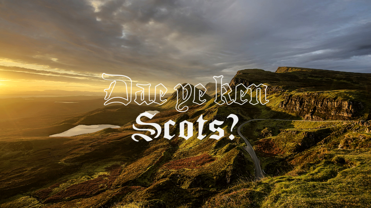Scottish Slang and Dialects Explained